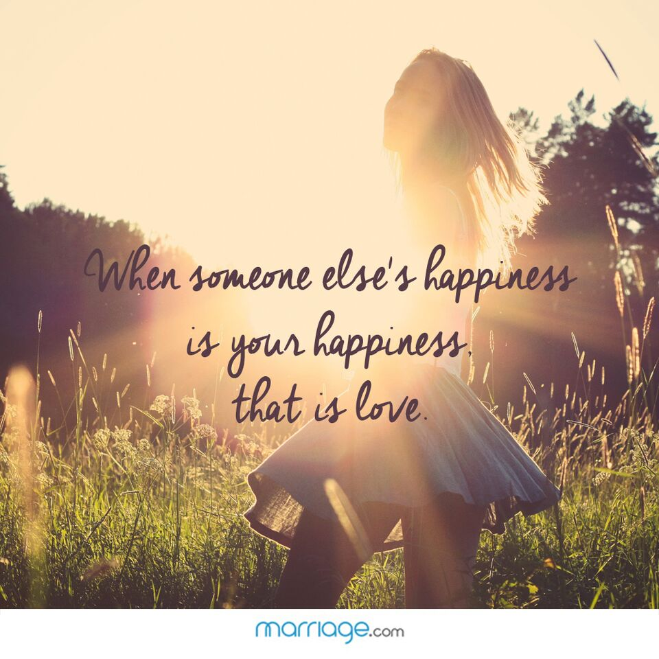 i love you quotes when someone else s happiness is your