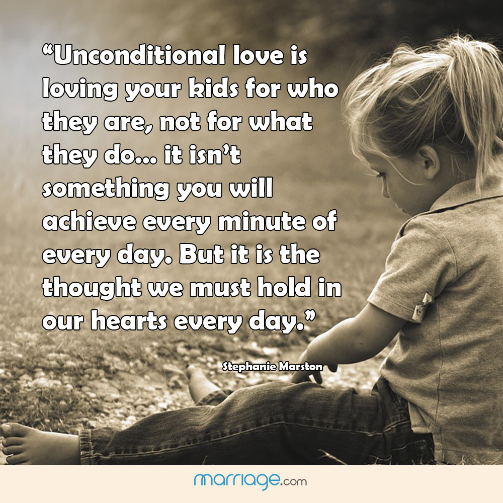 Tattoo Quotes About Loving Your Child: Unconditional Love Is Loving Your Kids For...
