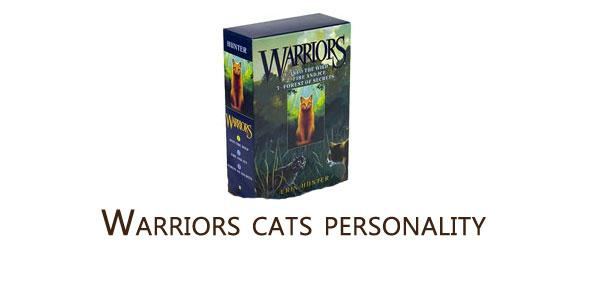 What Is Your Warrior Cats Personality?