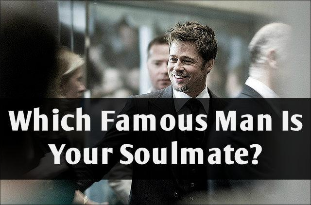 Which Famous Man Is Your Soulmate?