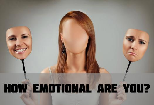 How Emotional Are You?