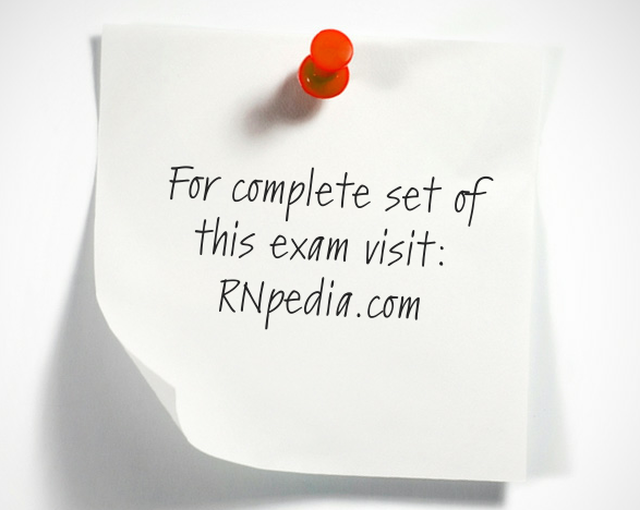 medical surgical nursing test II (practice)- www.rnpedia.com