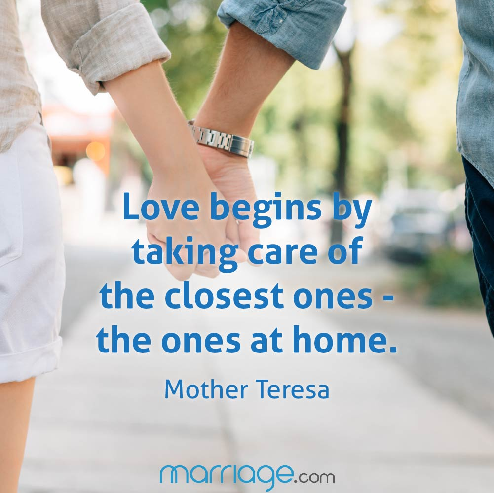 Take Care Of Your Mother Quotes: Love Begins By Taking Care Of The Closest...
