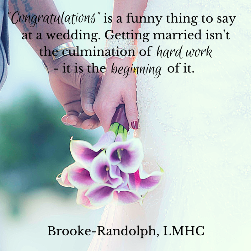 Congratulations Quotes Wedding: Congratulations Is A Funny Thing To Say At A Wedding