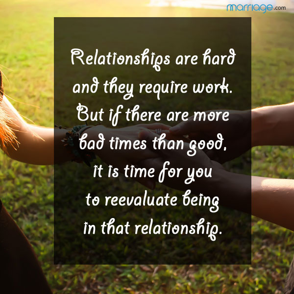 Quotes About Hard Times Relationship: Relationships Are Hard And They Require Work. But If There